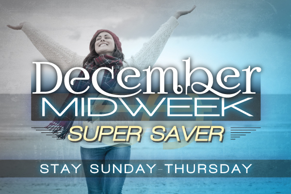 December Mid Week - 45% OFF